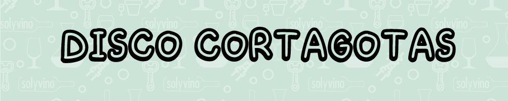 Disco Cortagotas