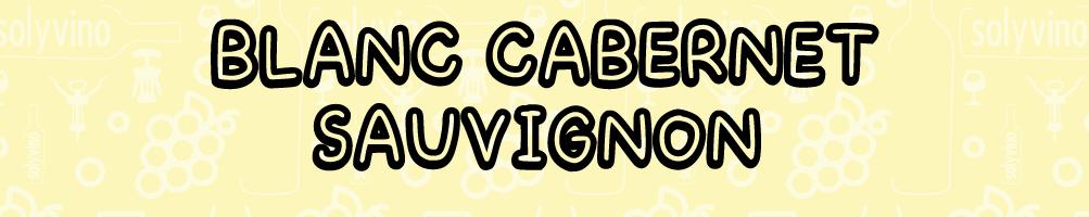 Blanc De Cabernet Sauvignon